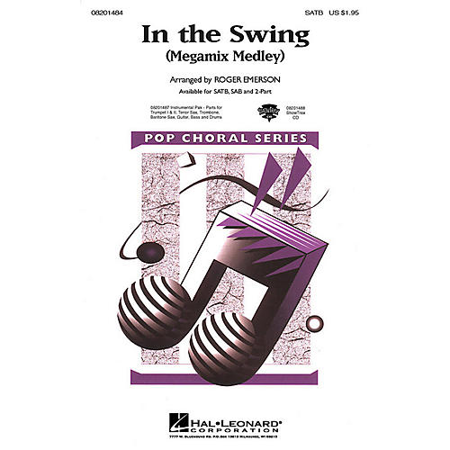 Hal Leonard In the Swing (Medley) (SATB) SATB arranged by Roger Emerson