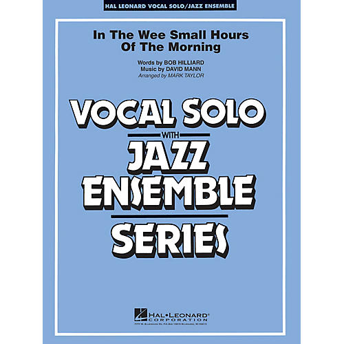 Hal Leonard In the Wee Small Hours of the Morning (Key: B-flat) Jazz Band Level 3