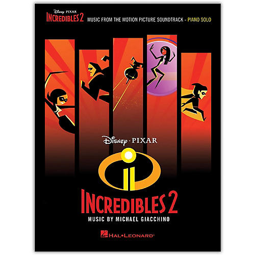 Hal Leonard Incredibles 2 (Music from the Motion Picture Soundtrack) Piano Solo Songbook