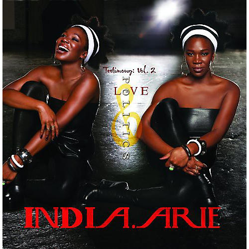 Alliance India.Arie - Testimony 2: Love & Politics