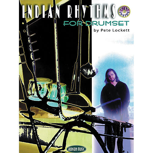 Hudson Music Indian Rhythms for Drumset by Pete Lockett (Book/CD)