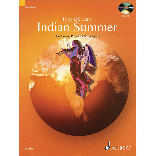 Schott Indian Summer (8 Enchanting Pieces for String Quartet) String Series Composed by Pyarelal Sharma
