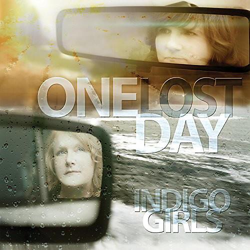 Alliance Indigo Girls - One Lost Day