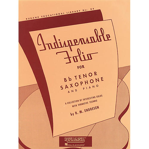 Rubank Publications Indispensable Folio - Bb Tenor Saxophone and Piano Rubank Solo Collection Series