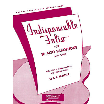 Rubank Publications Indispensable Folio - Eb Alto Saxophone and Piano Rubank Solo Collection Series