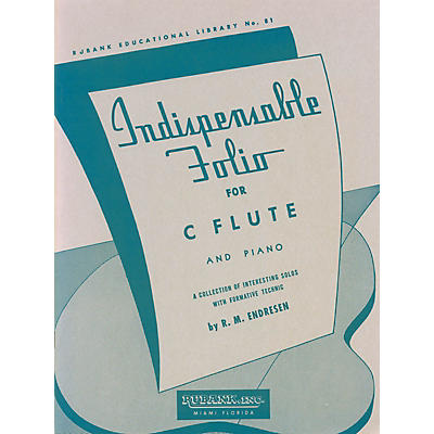 Rubank Publications Indispensable Folio - Flute and Piano Rubank Solo Collection Series
