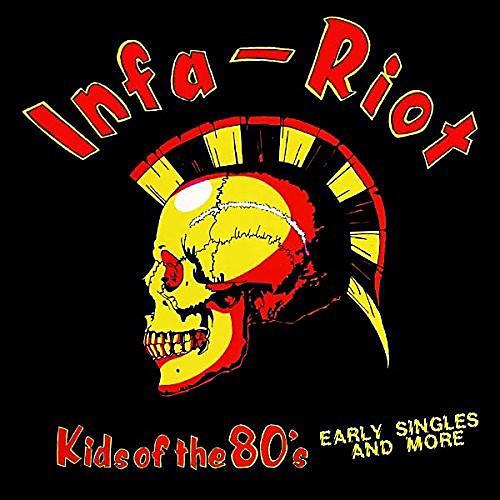 Alliance Infa Roit - Kids Of The 80's