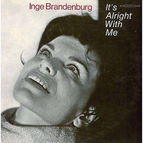 Alliance Inge Brandenburg - It's Alright With Me