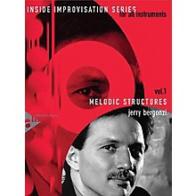 ADVANCE MUSIC Inside Improvisation Series, Vol. 1: Melodic Structures Melody Instruments (C, B-flat, E-flat, Bass Clef) Book & CD