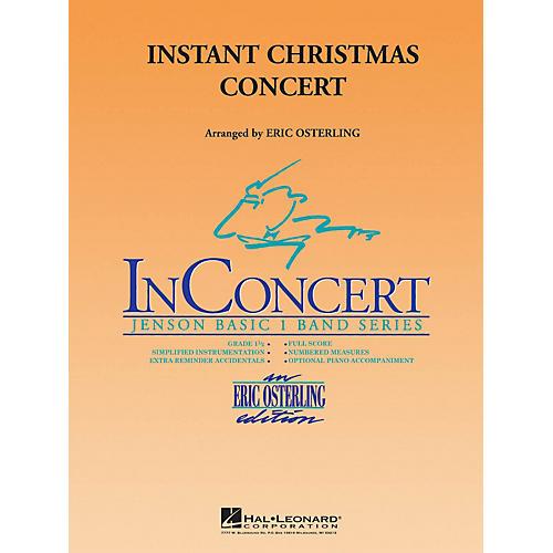 Hal Leonard Instant Christmas Concert Concert Band Level 1 Arranged by Eric Osterling