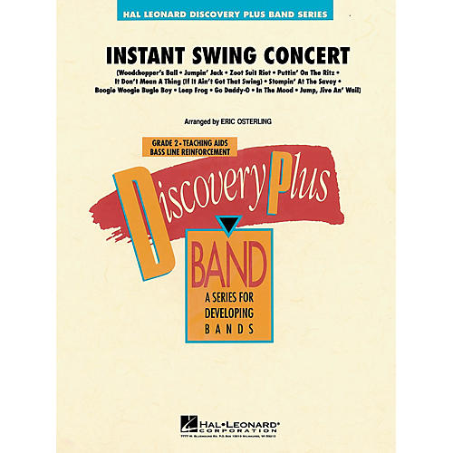 Hal Leonard Instant Swing Concert - Discovery Plus Concert Band Series Level 2 arranged by Eric Osterling