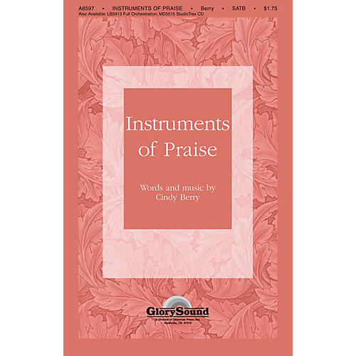 Shawnee Press Instruments of Praise SATB composed by Cindy Berry