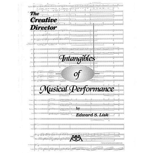 Meredith Music Intangibles of Musical Performance Meredith Music Resource Series by Edward S. Lisk