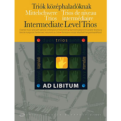 Editio Musica Budapest Intermediate Level Trios EMB Series by Various