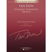 G. Schirmer Internet Symphony Eroica (G. Schirmer Autograph Edition) Concert Band Level 5 Composed by Tan Dun