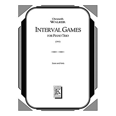 Lauren Keiser Music Publishing Interval Games (Piano, Violin, Cello) LKM Music Series Composed by Gwyneth Walker