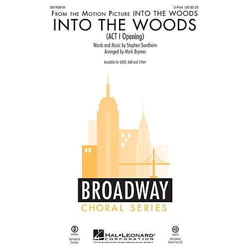 Hal Leonard Into the Woods (Act I Opening) 2-Part arranged by Mark Brymer