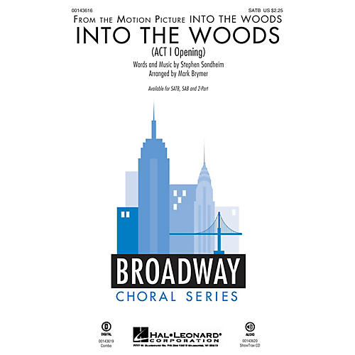 Hal Leonard Into the Woods (Act I Opening) SATB arranged by Mark Brymer