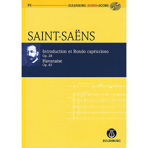 Eulenburg Introduction, Rondo capriccioso & Havanaise Op 28 and Op 83 Eulenberg Audio plus Sc w/CD by Saint-Saëns