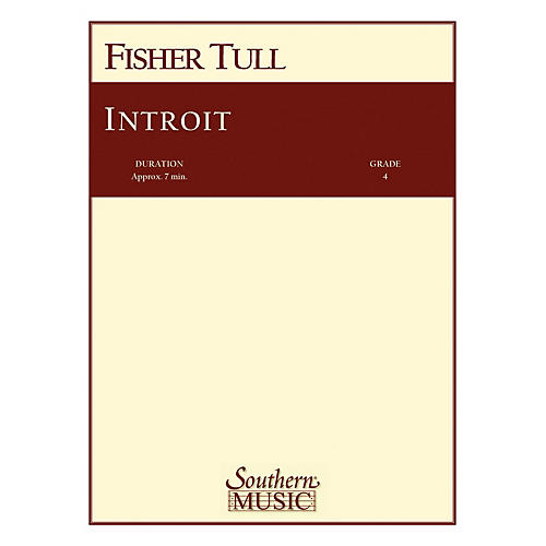 Southern Introit (Band/Concert Band Music) Concert Band Level 3 Composed by Fisher Tull