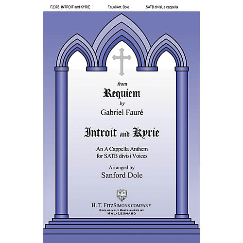H.T. FitzSimons Company Introit and Kyrie SATB a cappella arranged by Sanford Dole