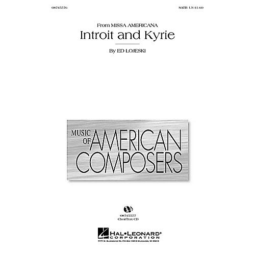 Hal Leonard Introit and Kyrie (from Missa Americana) CHOIRTRAX CD Composed by Ed Lojeski