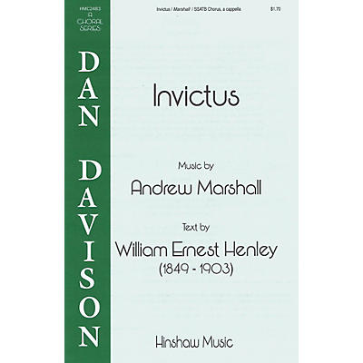 Hinshaw Music Invictus SSATB A Cappella composed by Andrew Marshall