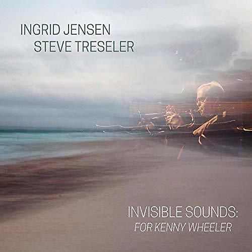 Alliance Invisible Sounds: For Kenny Wheeler