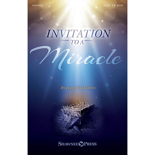 Shawnee Press Invitation to a Miracle (A Cantata for Christmas) Listening CD Composed by Joseph M. Martin