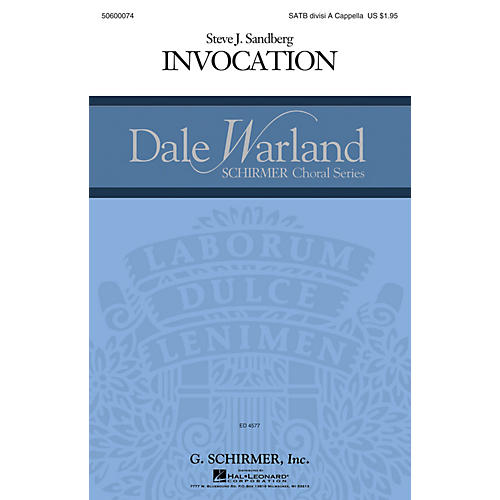 G. Schirmer Invocation (Dale Warland Choral Series) SATB Divisi composed by Steve Sandberg