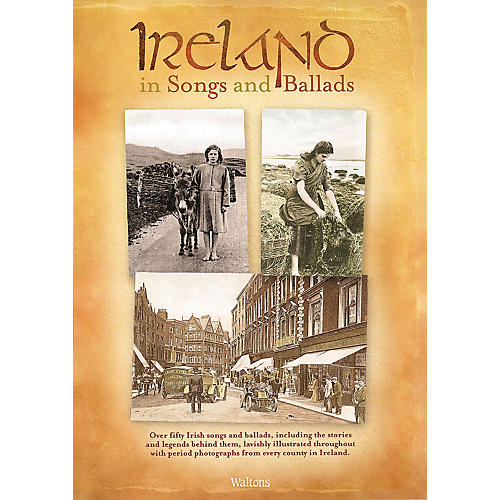Waltons Ireland in Songs and Ballads Waltons Irish Music Books Series