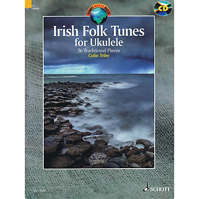 Schott Irish Folk Tunes for Ukulele (36 Traditional Pieces) Schott Series Softcover with CD