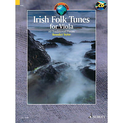 Schott Irish Folk Tunes for Viola (60 Traditional Pieces) String Series Softcover with CD by Benedict Taylor