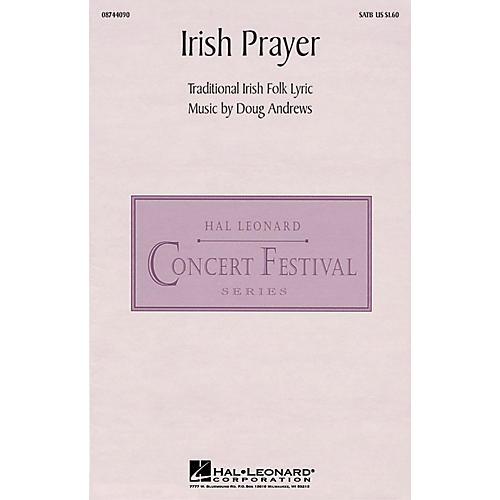 Hal Leonard Irish Prayer SATB composed by Doug Andrews