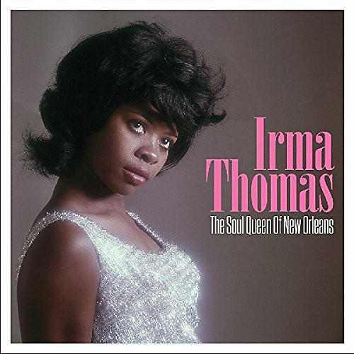 Alliance Irma Thomas - Soul Queen of New Orleans