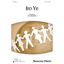 Shawnee Press Iro Ye Studiotrax CD Arranged by Jill Gallina