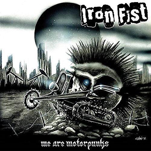 Alliance Iron Fist - We Are Motorpunks
