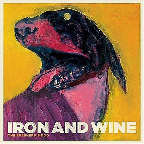 Alliance Iron & Wine - The Shepherd's Dog