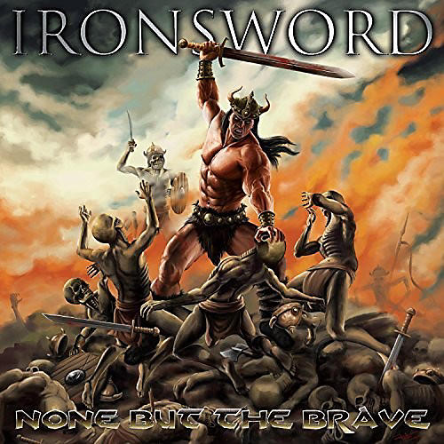 Alliance Ironsword - None But the Brave