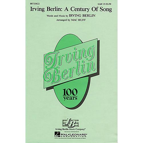 Hal Leonard Irving Berlin: A Century of Song (Medley) SATB Arranged by Mac Huff