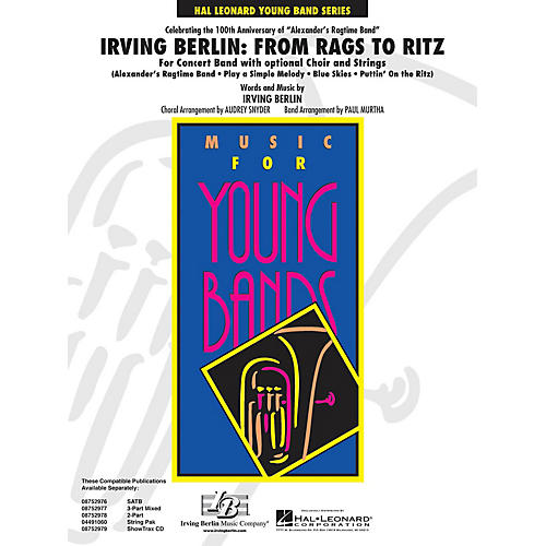 Hal Leonard Irving Berlin: From Rags to Ritz (Concert Band w/opt. Choir) - Young Concert Band Level 3 by Paul Murtha