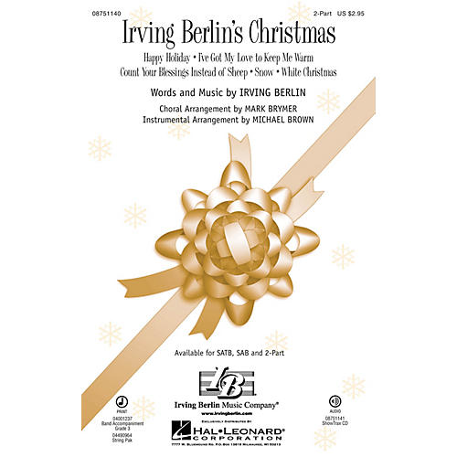 Hal Leonard Irving Berlin's Christmas (Medley) 2-Part arranged by Mark Brymer