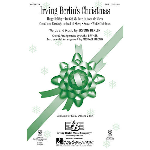 Hal Leonard Irving Berlin's Christmas (Medley) SAB arranged by Mark Brymer