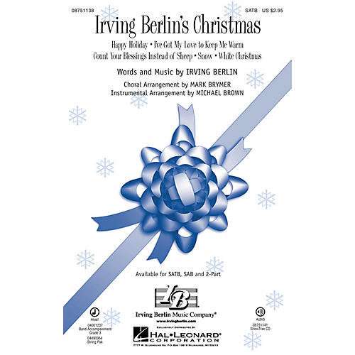 Hal Leonard Irving Berlin's Christmas (Medley) SATB arranged by Mark Brymer