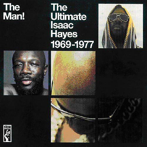 Alliance Isaac Hayes - The Man!: The Ultimate Isaac Hayes 1969-1977