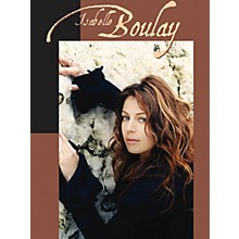 Music Sales Isabelle Boulay Music Sales America Series Softcover Performed by Isabelle Boulay