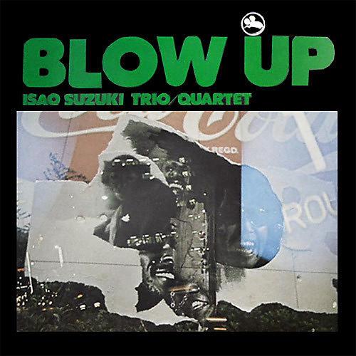 Alliance Isao Suzuki - Blow Up
