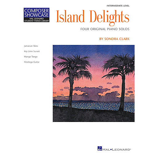 Hal Leonard Island Delights (Inter Level) Piano Library Series by Sondra Clark