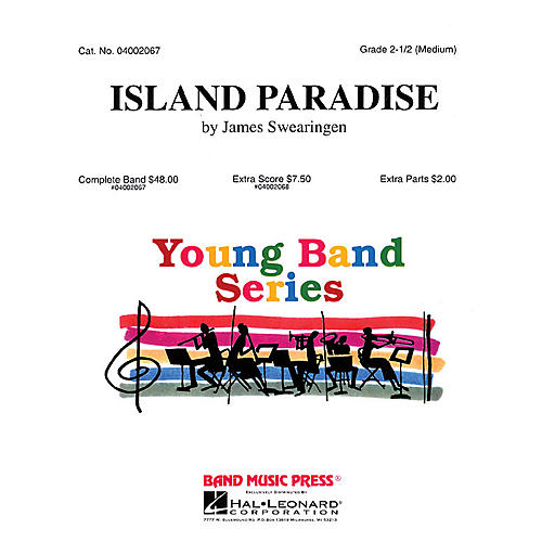 Hal Leonard Island Paradise (Band Music Press) Concert Band Level 2.5 Composed by James Swearingen
