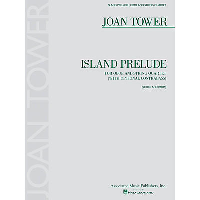 Associated Island Prelude (Score and Parts) Ensemble Series by Joan Tower